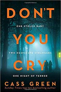 Don't You Cry by Cass Green - blog post header
