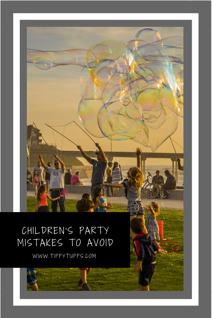 Children's Party Mistakes To Avoid
