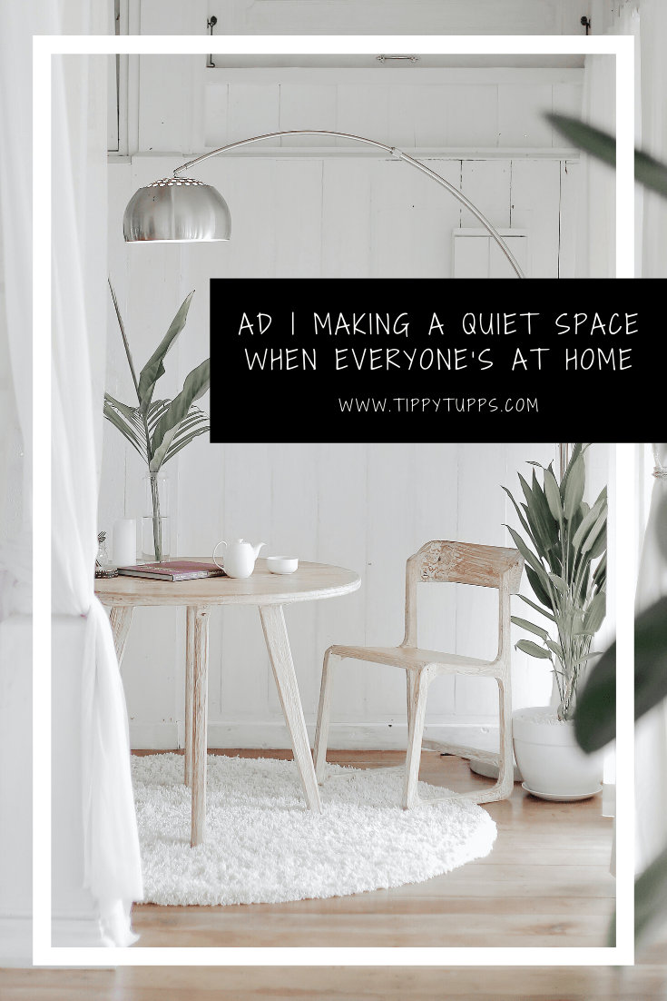 AD | Making a Quiet Space When Everyone's at Home