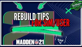 Pro Rebuild Tips for Sim-User in Madden 21