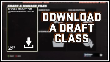 How to Download a Draft Class in Madden 22