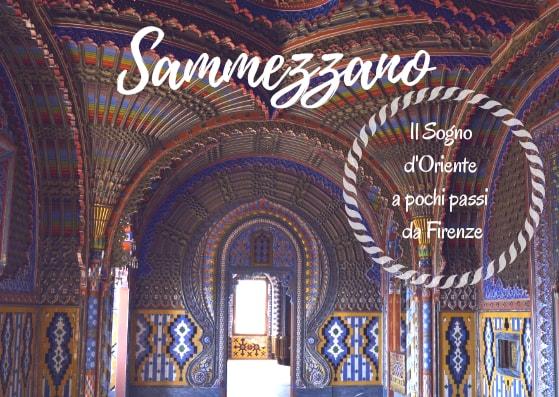 Il Castello di SAMMEZZANO, il Sogno d'Oriente a pochi passi da Firenze