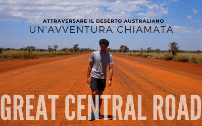 Attraversare il deserto australiano: un'Avventura chiamata GREAT CENTRAL ROAD