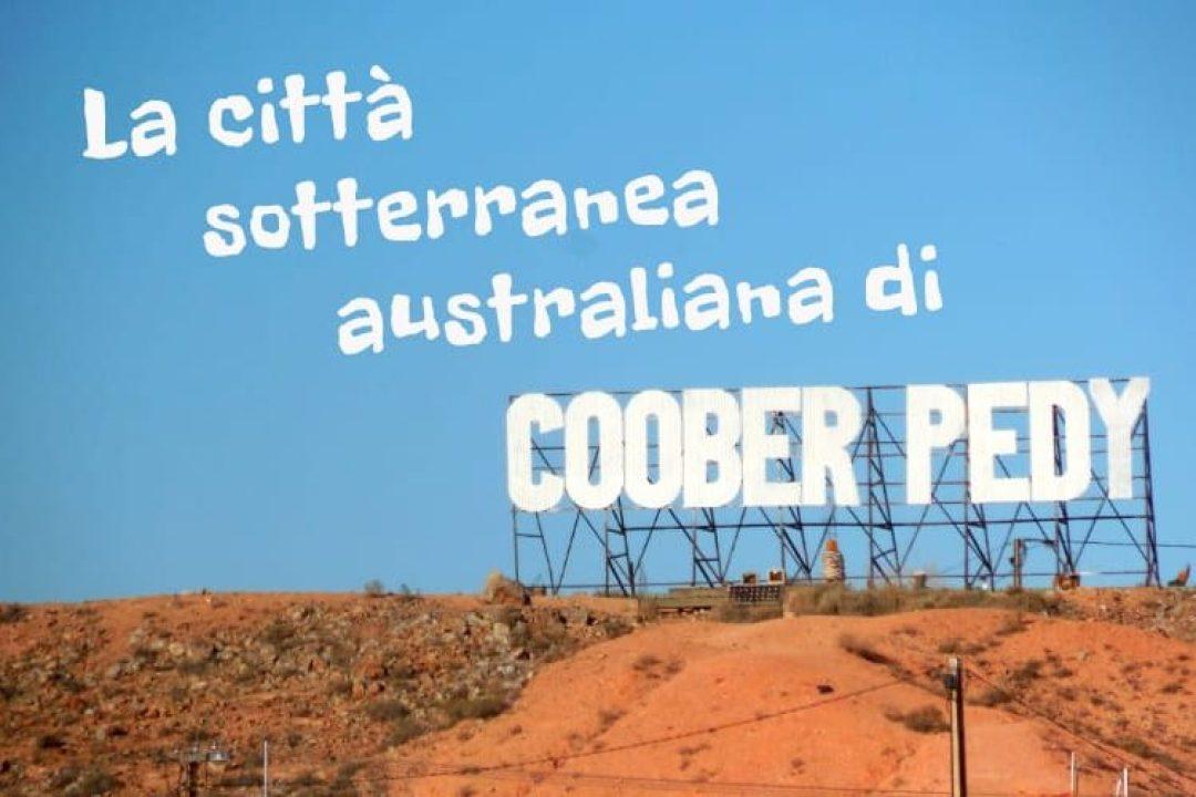 """Copertina articolo """"La città sotterranea australiana di Coober Pedy"""""""