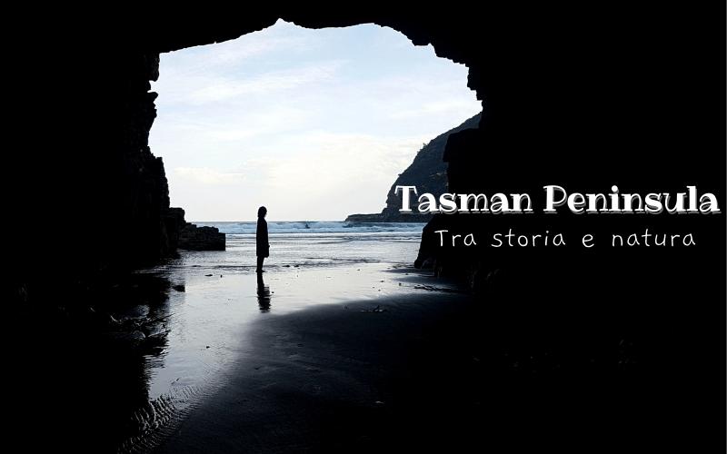 """Copertina articolo """"Itinerario nella Tasman Peninsula, tra storia e natura"""""""