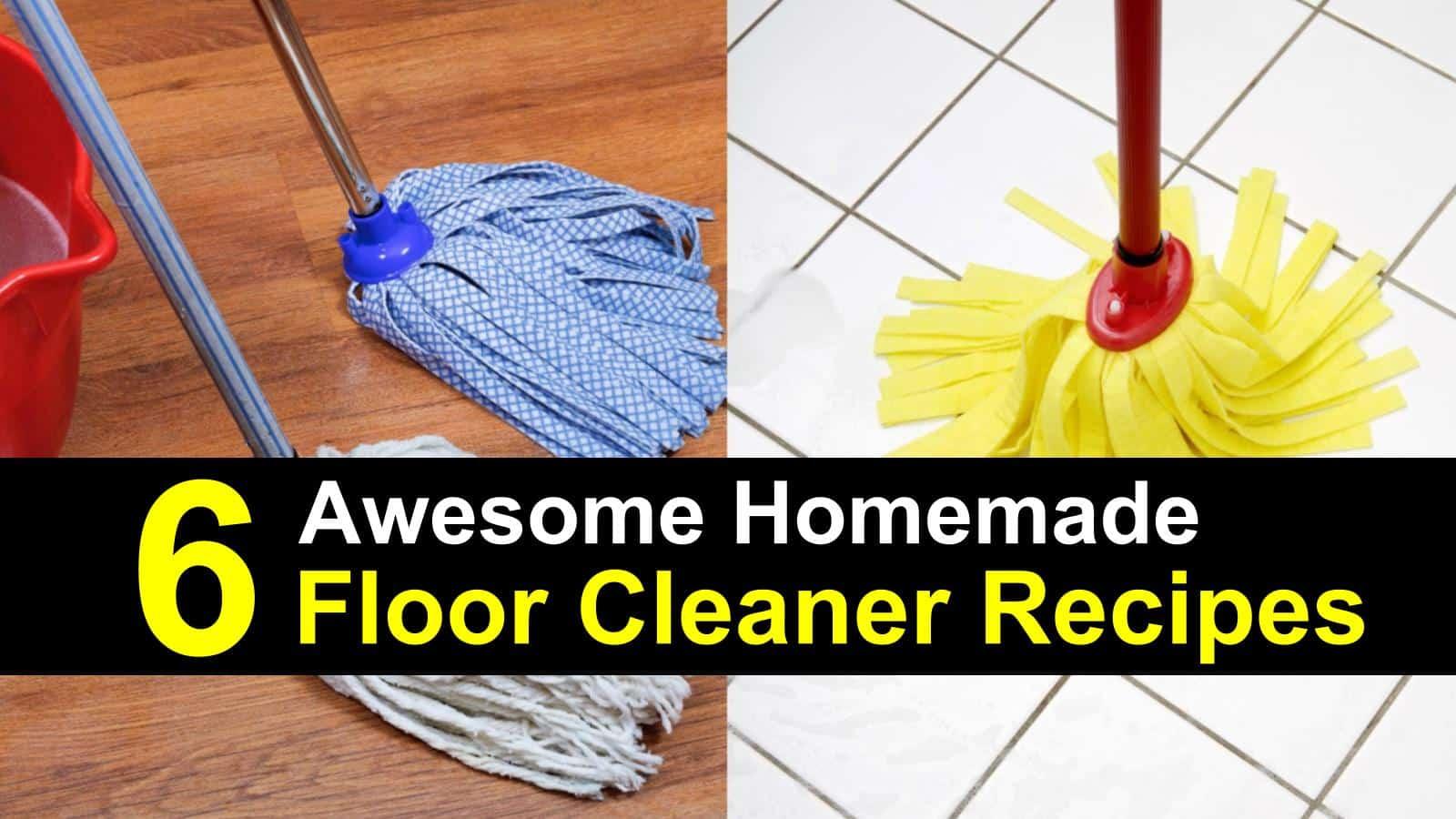 6 homemade floor cleaner recipes how