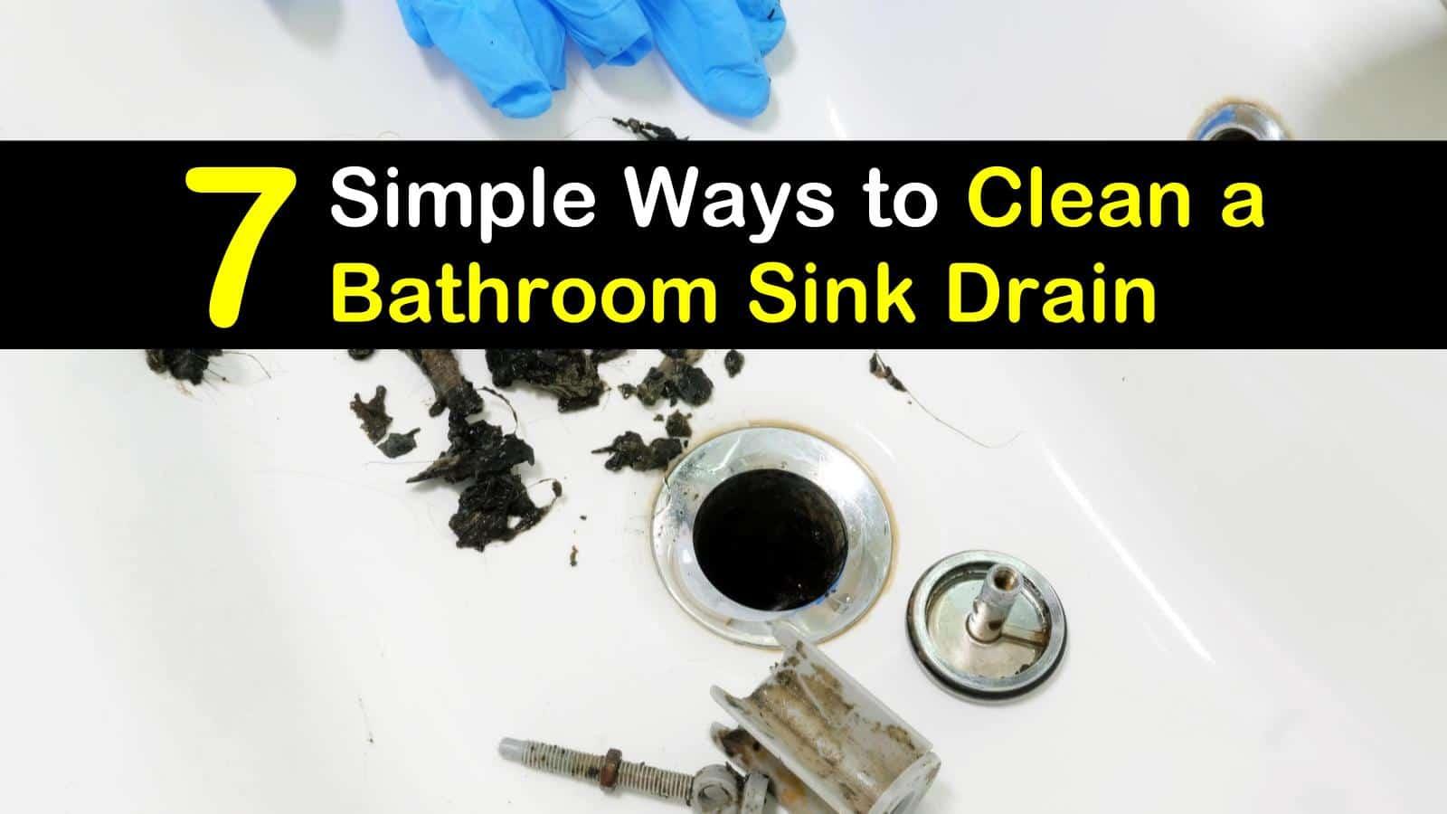 to clean a bathroom sink drain
