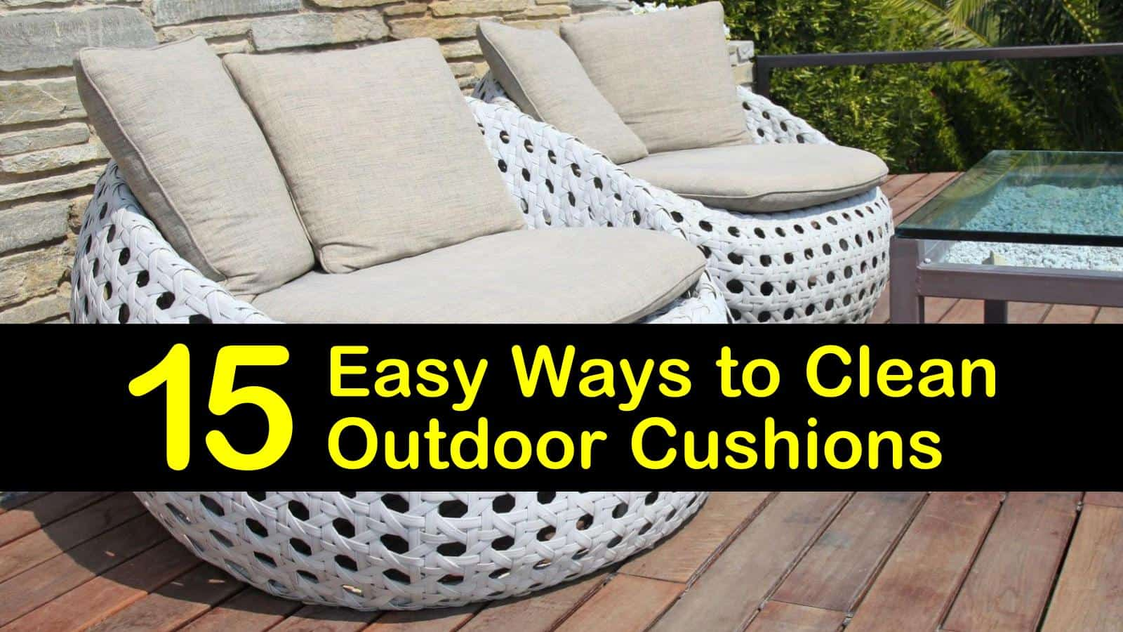 15 easy ways to clean outdoor cushions