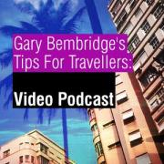 Tips For Travellers Video Podcast
