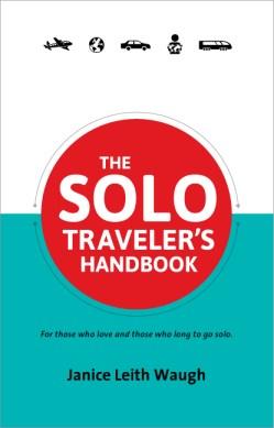 Solo Travelers Handbook Janice Waugh