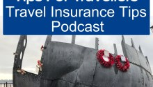 Travel Insurance Tips For Travellers Podcast
