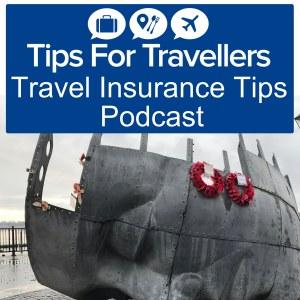 Travel Insurance Tips For Travellers Podcast