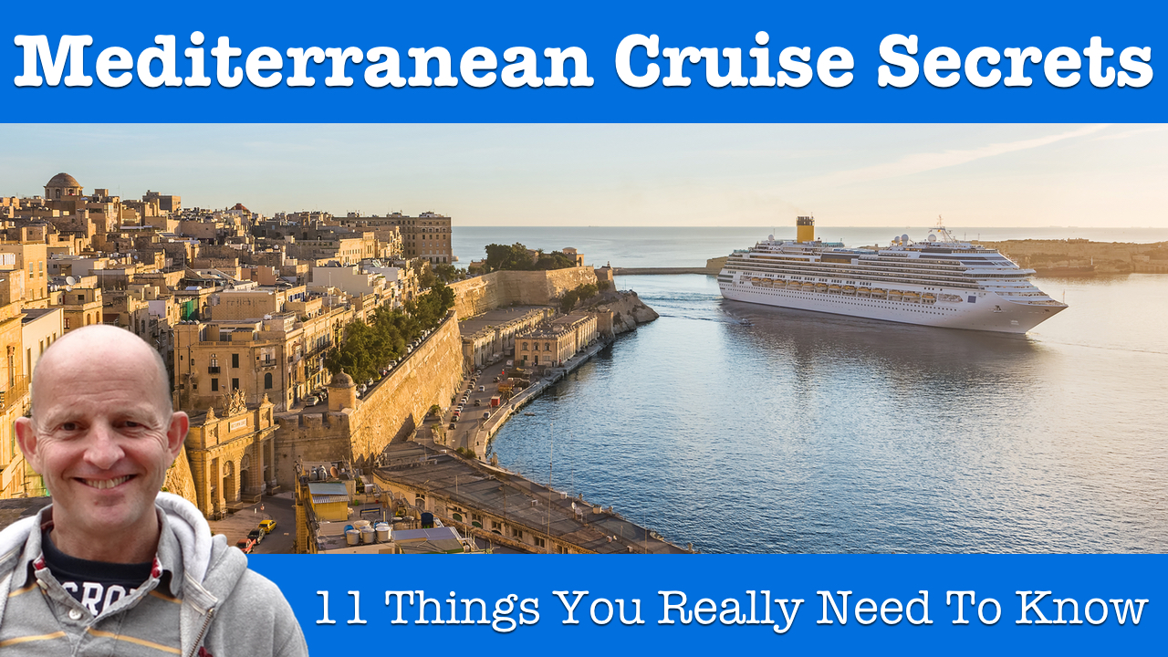 11 Mediterranean Cruises Tips What You Need To Know Before You Book And Go Tips For Travellers