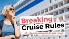 Cruise Rules Passengers Break Most Often