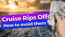 Biggest Cruise Rip Offs