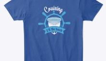 Cruising I will be back t-shirt
