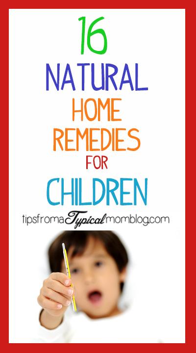 16 Natural Home Remedies Children