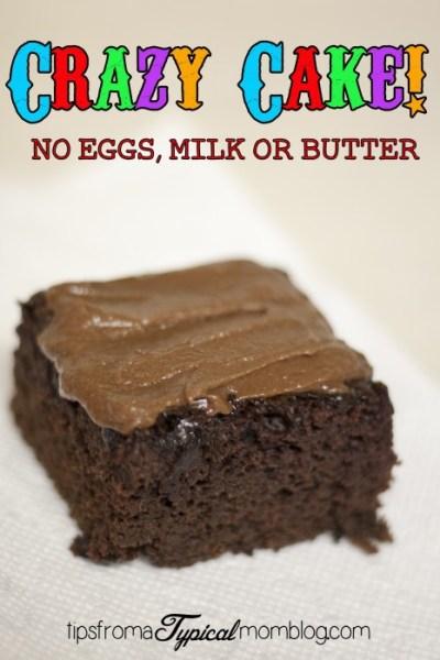 Crazy Cake- No Eggs, No Milk, No Butter!