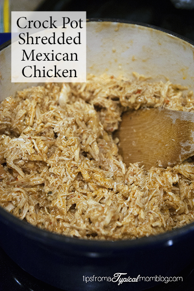 Versatile Mexican Crock Pot Chicken for Burritos, Salads, Tacos and More!