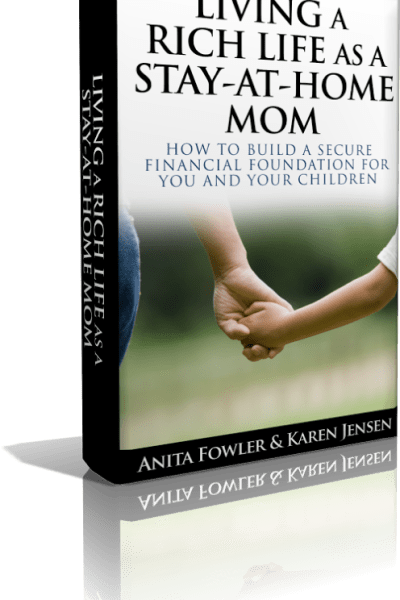Living a Rich Life as a Stay at Home Mom- E-Book