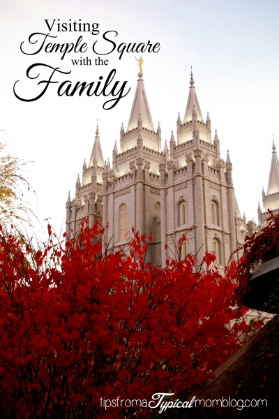 Visiting Temple Square with the Family