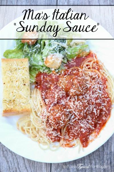"Ma's Italian ""Sunday Sauce"""