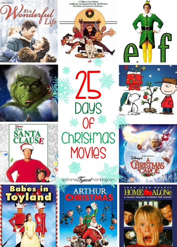 25 Days Of Christmas Movies Tips From A Typical Mom
