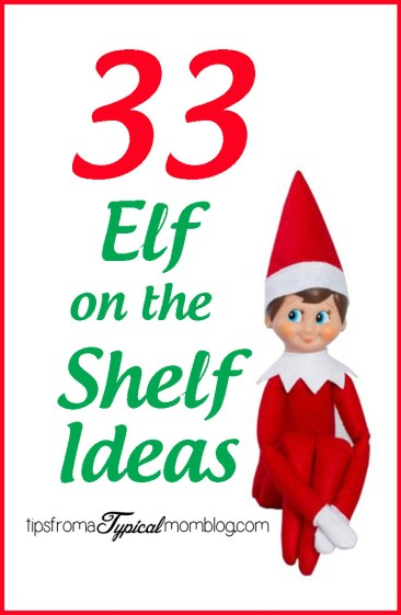 33 Elf on the Shelf Ideas