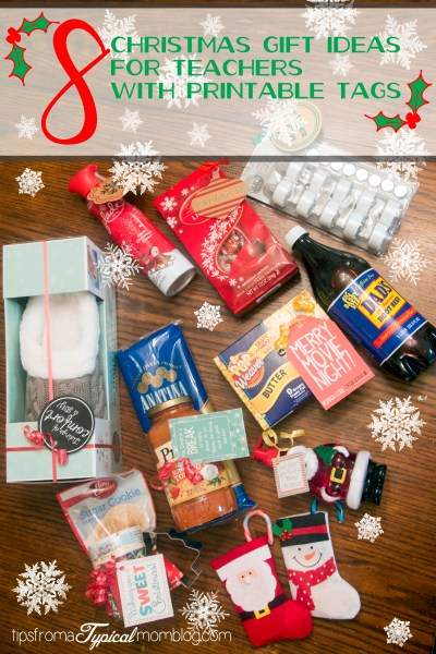 8 Quick and Easy Teacher Christmas Gift Ideas with Printable Tags