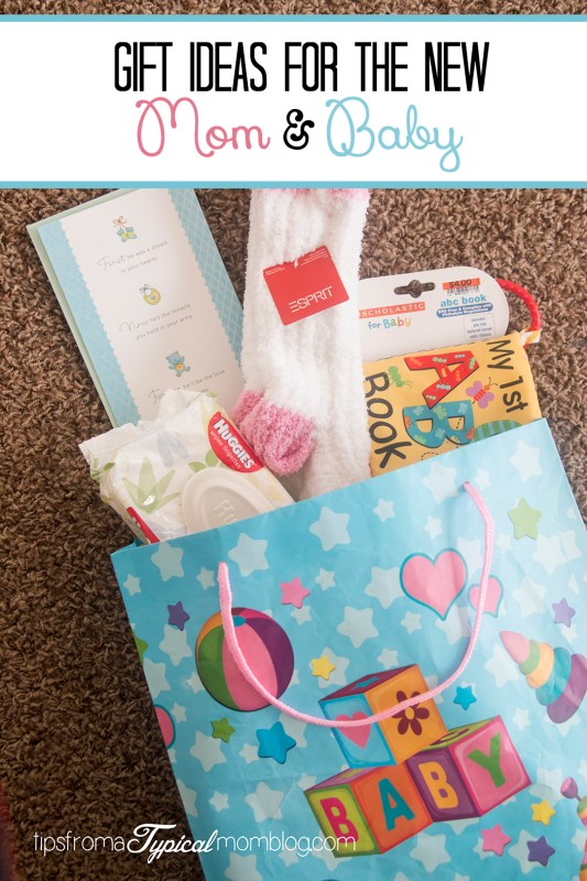 Gift Ideas for the New Mom and Baby