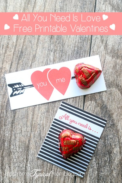 All You Need Is Love- Free Printable Valentines