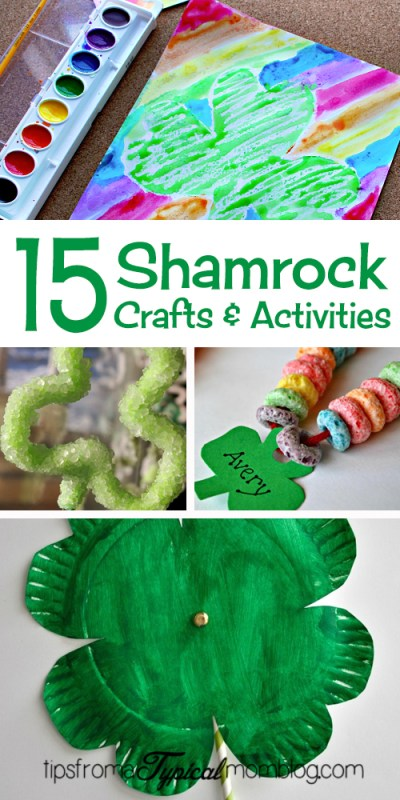 15 Shamrock Crafts and Activities for Kids- St. Patrick's Day
