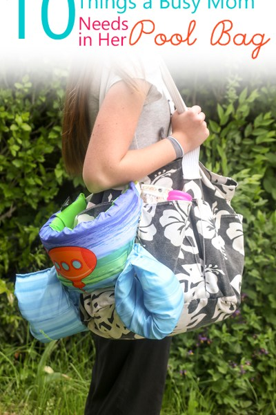 10 Things a Busy Mom Needs in Her Pool Bag