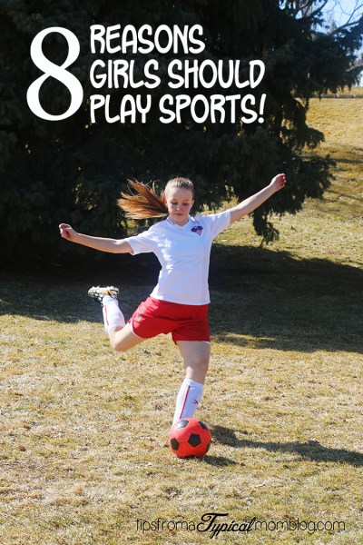 8 Reasons Girls Should Play Sports