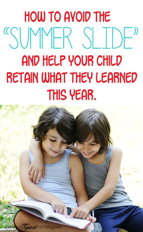 "How To Avoid the ""Summer Slide"" with Your Child's Learning"