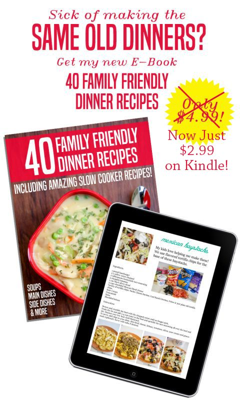 40 Family Friendly Dinner Recipes on Kindle