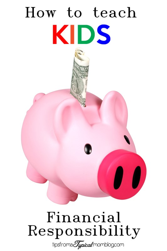 How to teach your kids financial responsibility