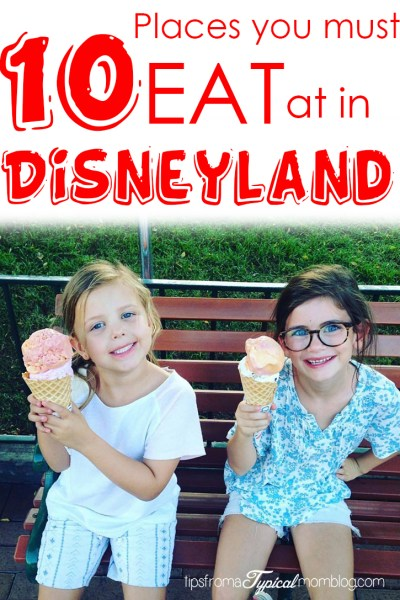 10 Places You Must Eat at in Disneyland + Discount Code