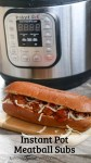 Easy Instant Pot Meatball Subs Recipe