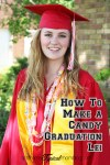 How To Make a Graduation Candy Lei