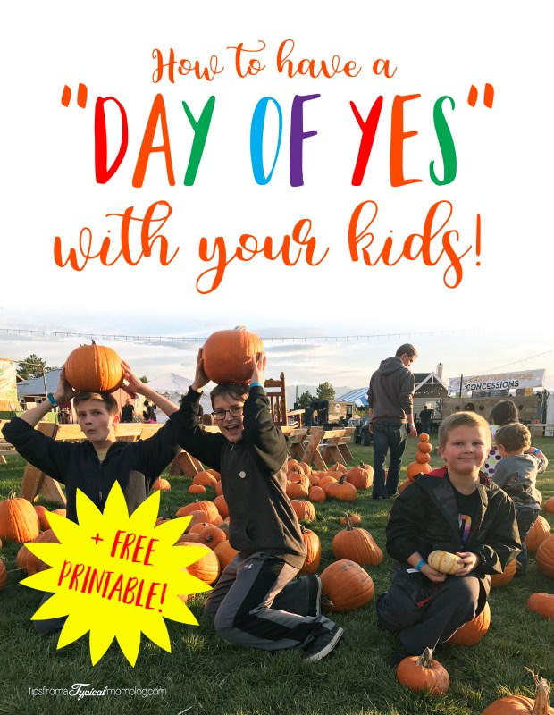 How to have a Day of Yes with your kids