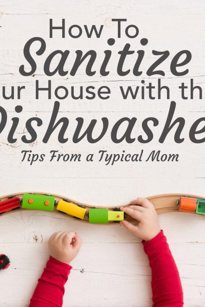 Learn all the things you can sanitize in your dishwasher.