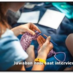 jawaban hobi saat interview