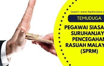 temuduga pegawai siasatan suruhanjaya pencegahan rasuah malaysia