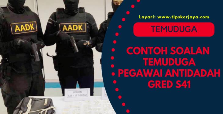 Contoh Soalan Temuduga Pegawai Antidadah Gred S41 5
