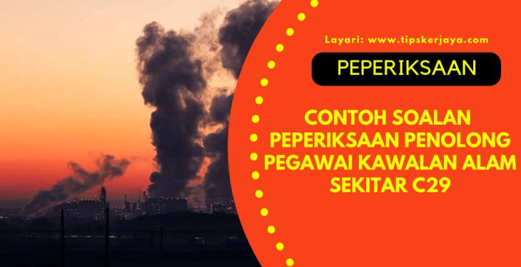 Contoh Soalan Peperiksaan Penolong Pegawai Kawalan Alam Sekitar C29 (Daya Menyelesaikan Masalah & Kefahaman Bahasa Inggeris) 2