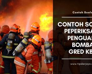 Contoh Soalan Peperiksaan Penolong Penguasa Bomba Gred KB29 (PSEE)