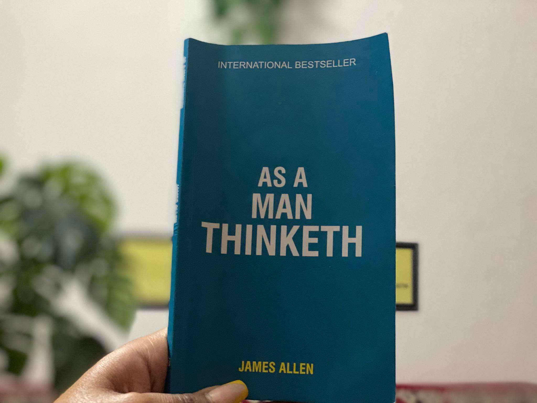 Chapter Wise Book Summary | As a Man Thinketh by James Allen