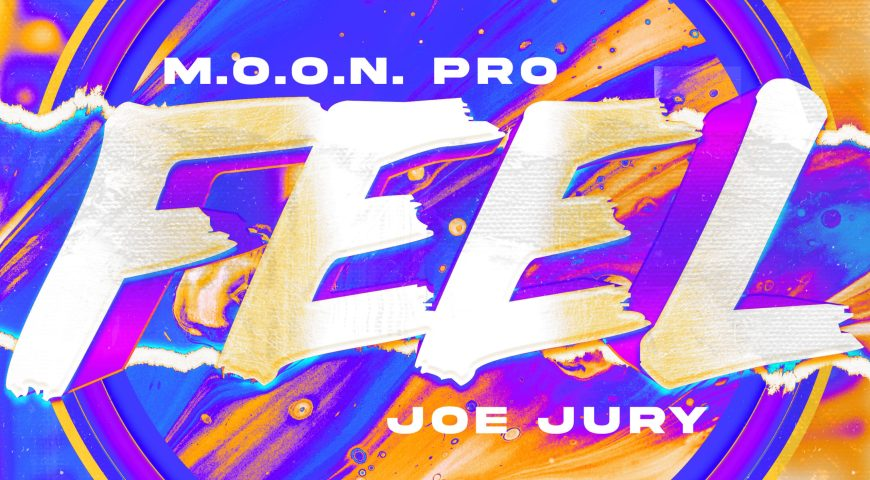 """M.O.O.N Pro and Joe Jury join forces with captivating dance pop release """"Feel"""""""