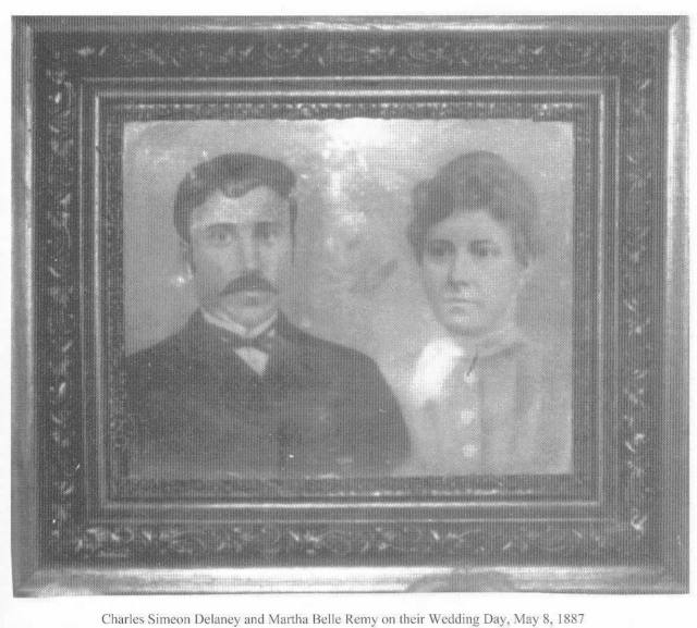 Charles Simeon Delaney and Martha Belle Remy Delaney